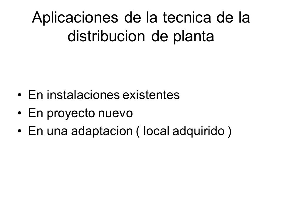Aplicaciones de la tecnica de la distribucion de planta