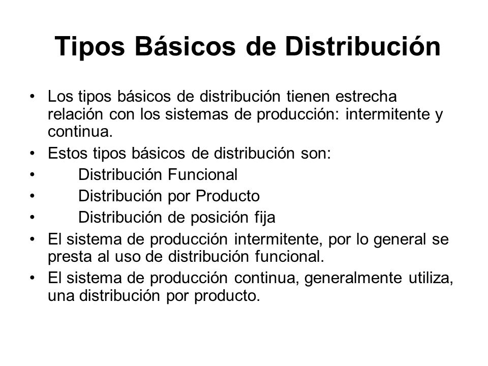 Tipos Básicos de Distribución