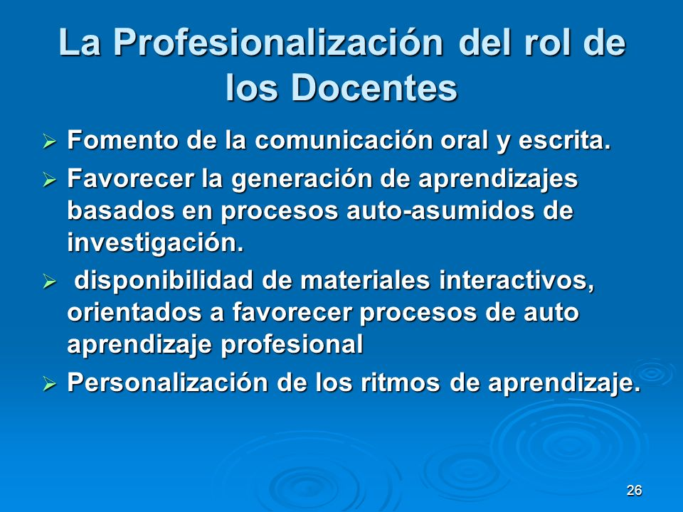 La Profesionalización del rol de los Docentes