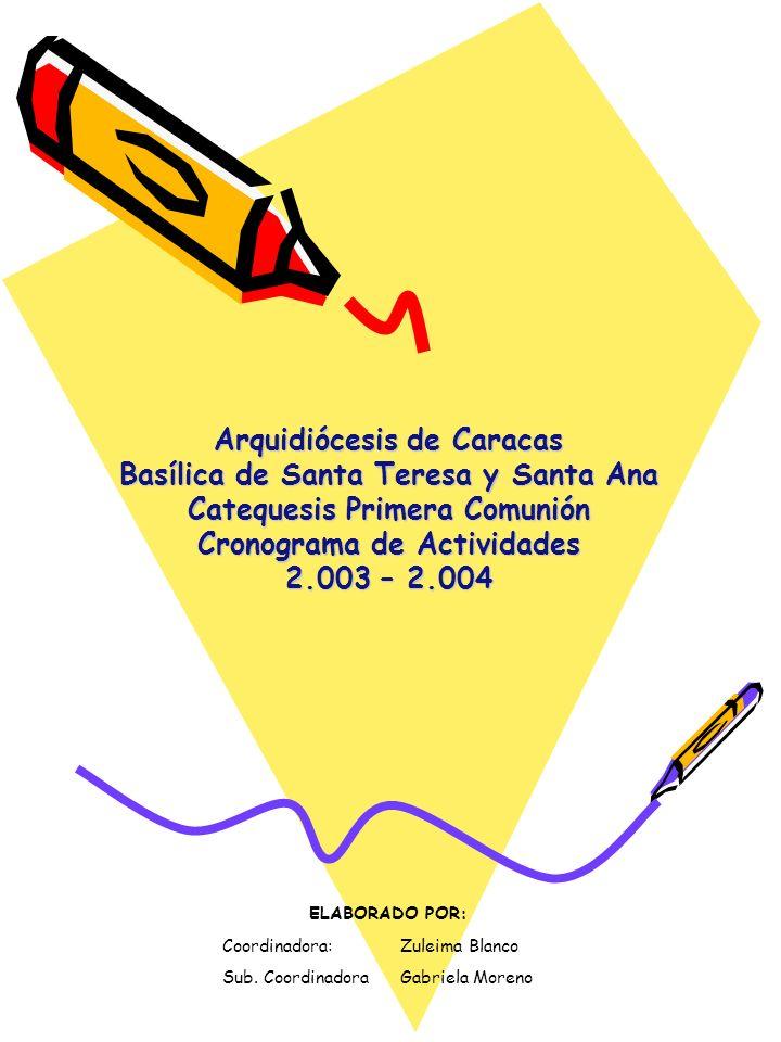 Arquidiócesis de Caracas Basílica de Santa Teresa y Santa Ana