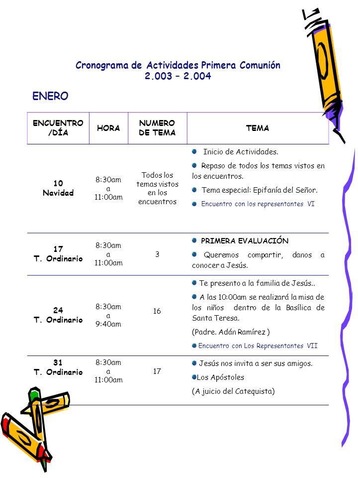 ENERO Cronograma de Actividades Primera Comunión 2.003 – 2.004