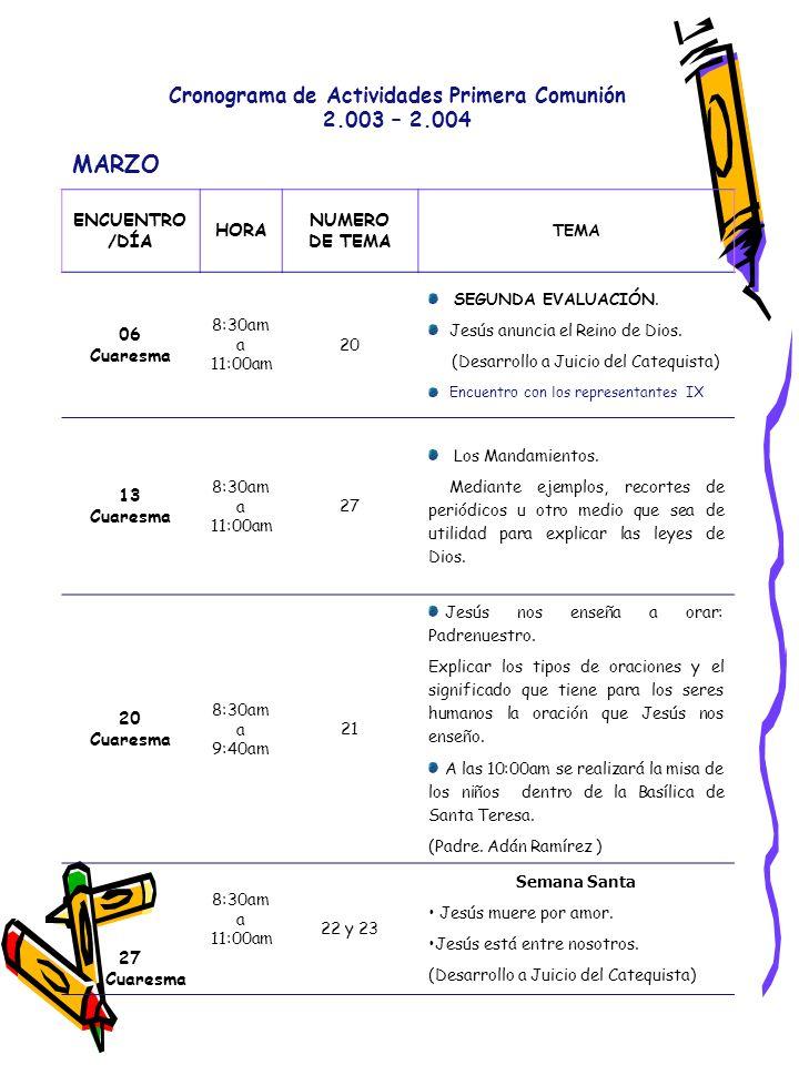 MARZO Cronograma de Actividades Primera Comunión 2.003 – 2.004