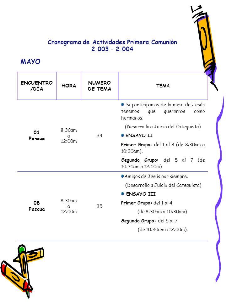 MAYO Cronograma de Actividades Primera Comunión 2.003 – 2.004