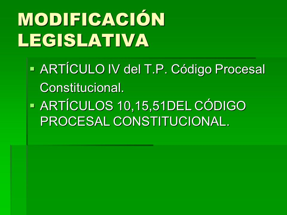 MODIFICACIÓN LEGISLATIVA