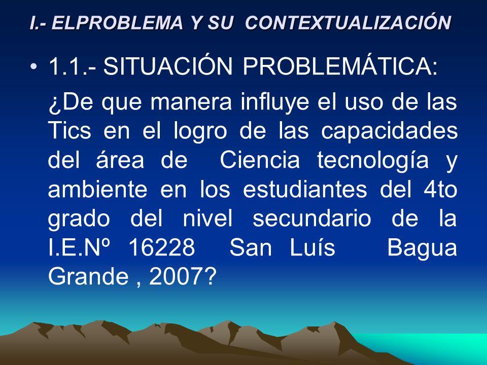 I.- ELPROBLEMA Y SU CONTEXTUALIZACIÓN