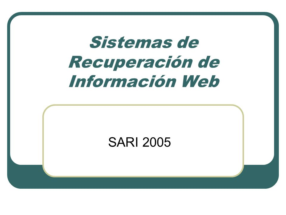 Sistemas de Recuperación de Información Web