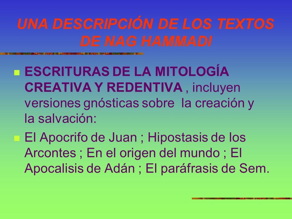 UNA DESCRIPCIÓN DE LOS TEXTOS DE NAG HAMMADI