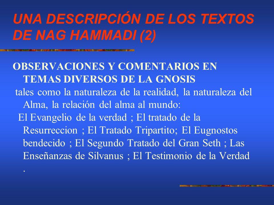 UNA DESCRIPCIÓN DE LOS TEXTOS DE NAG HAMMADI (2)