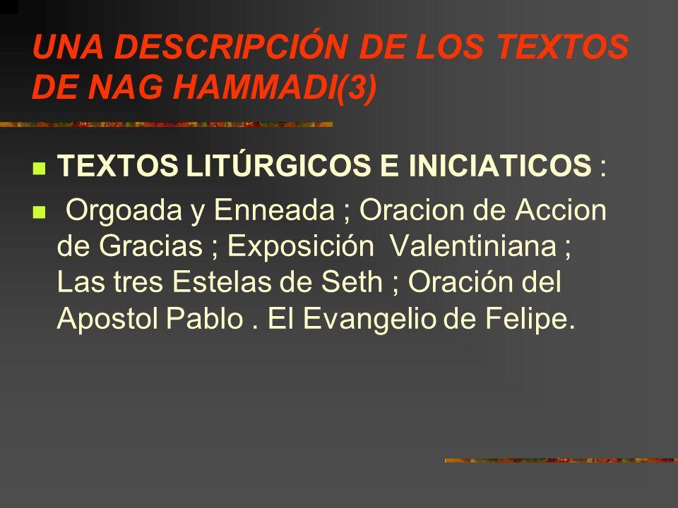 UNA DESCRIPCIÓN DE LOS TEXTOS DE NAG HAMMADI(3)