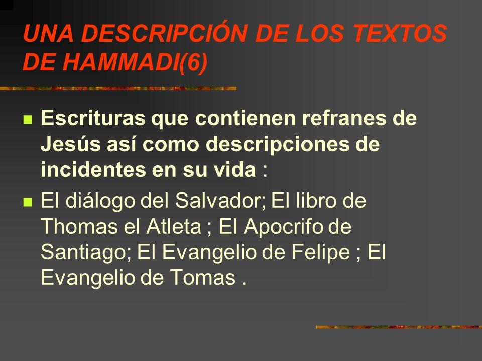UNA DESCRIPCIÓN DE LOS TEXTOS DE HAMMADI(6)