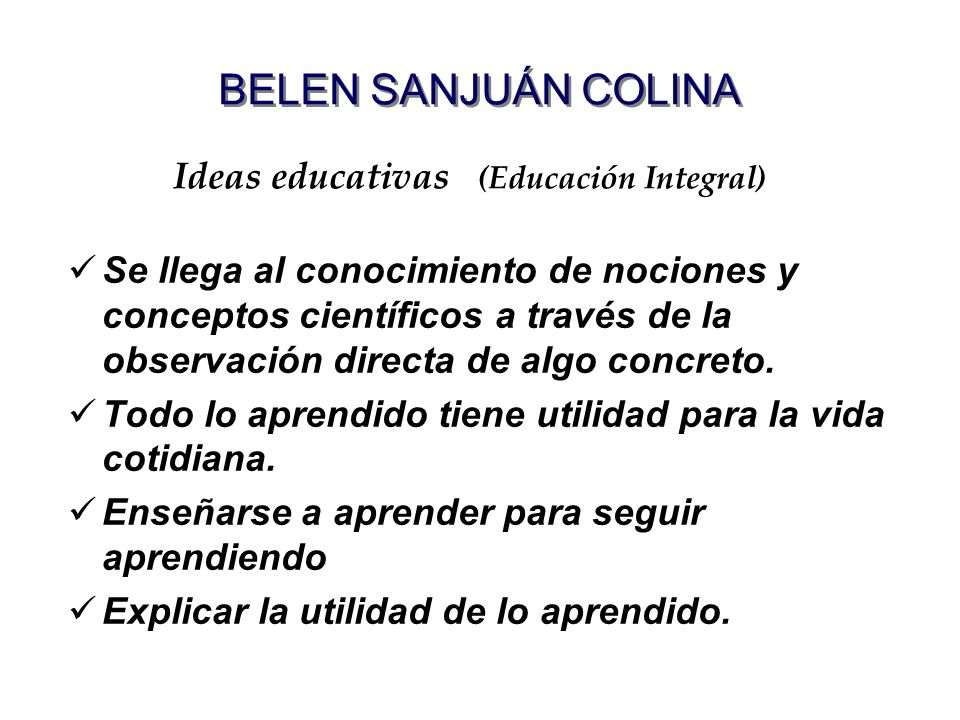Ideas educativas (Educación Integral)