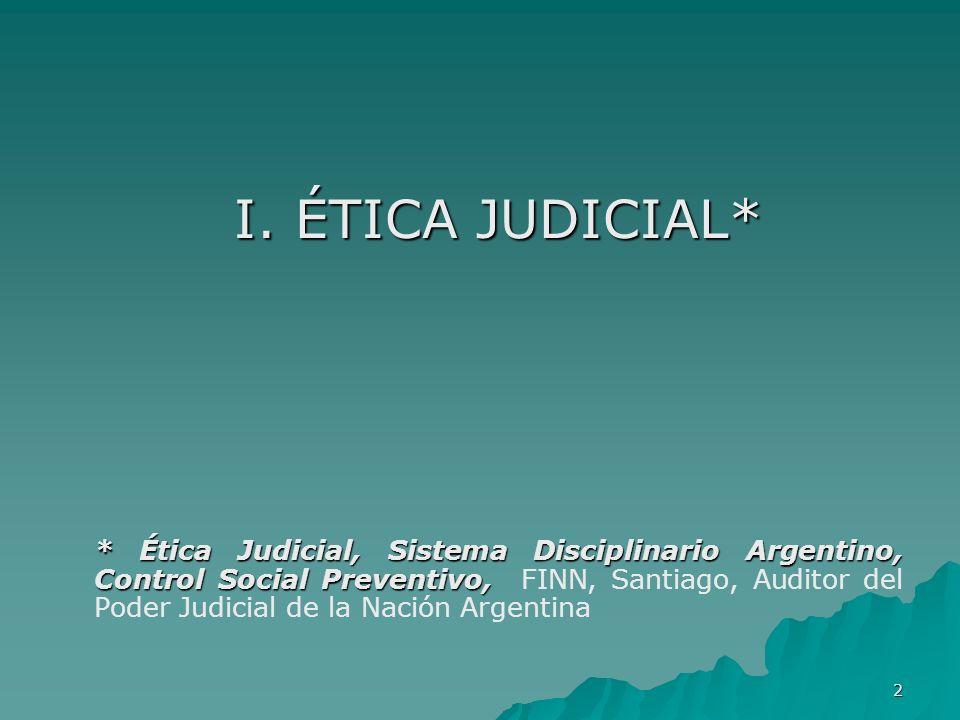 I. ÉTICA JUDICIAL*