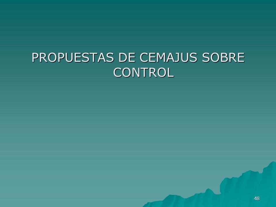 PROPUESTAS DE CEMAJUS SOBRE CONTROL