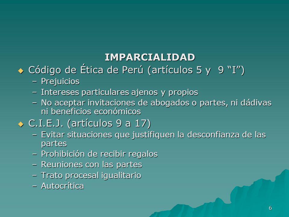 Código de Ética de Perú (artículos 5 y 9 I )