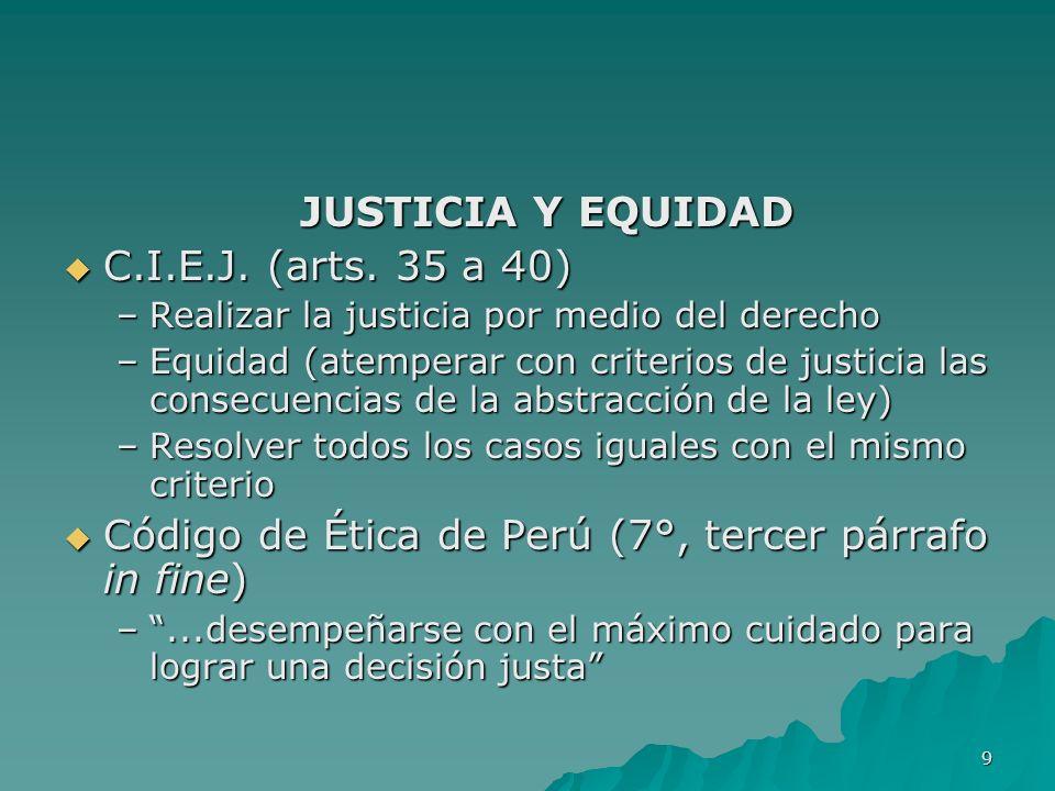 Código de Ética de Perú (7°, tercer párrafo in fine)