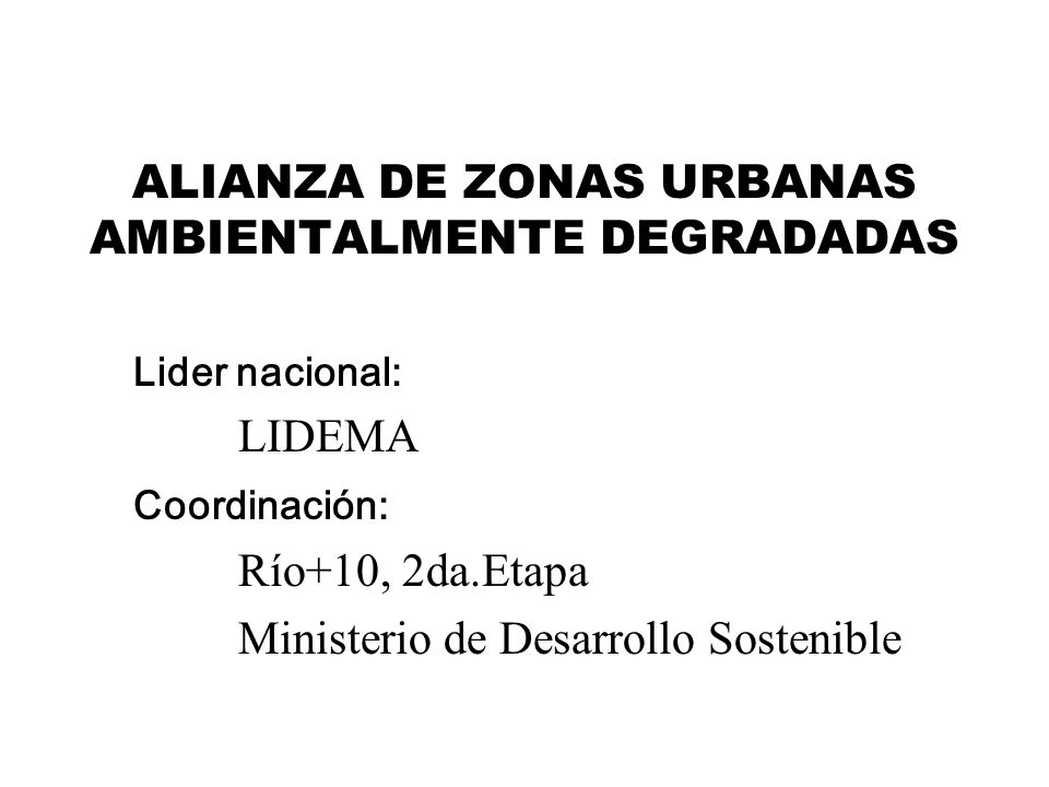 ALIANZA DE ZONAS URBANAS AMBIENTALMENTE DEGRADADAS