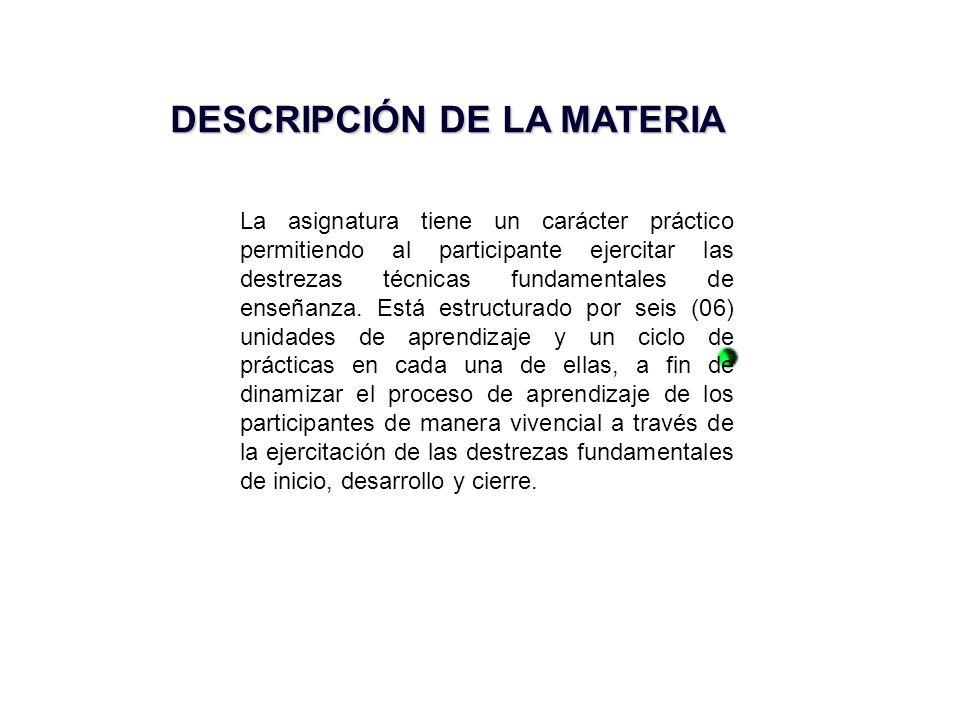 DESCRIPCIÓN DE LA MATERIA