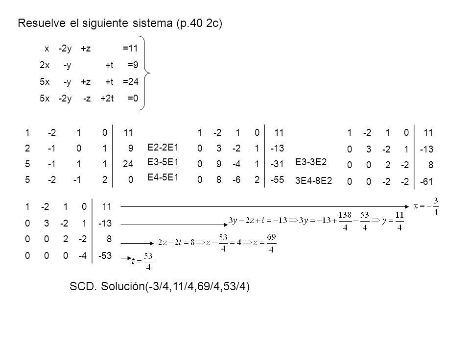 Resuelve el siguiente sistema (p.40 2c)
