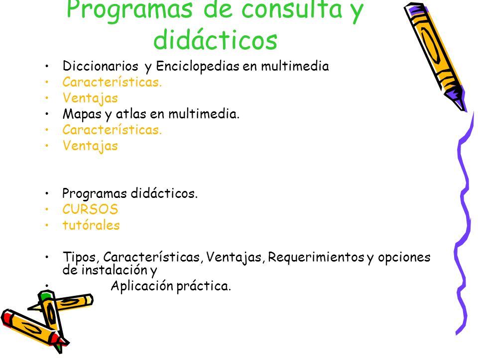 Programas de consulta y didácticos