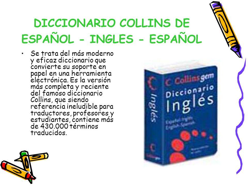DICCIONARIO COLLINS DE ESPAÑOL - INGLES - ESPAÑOL