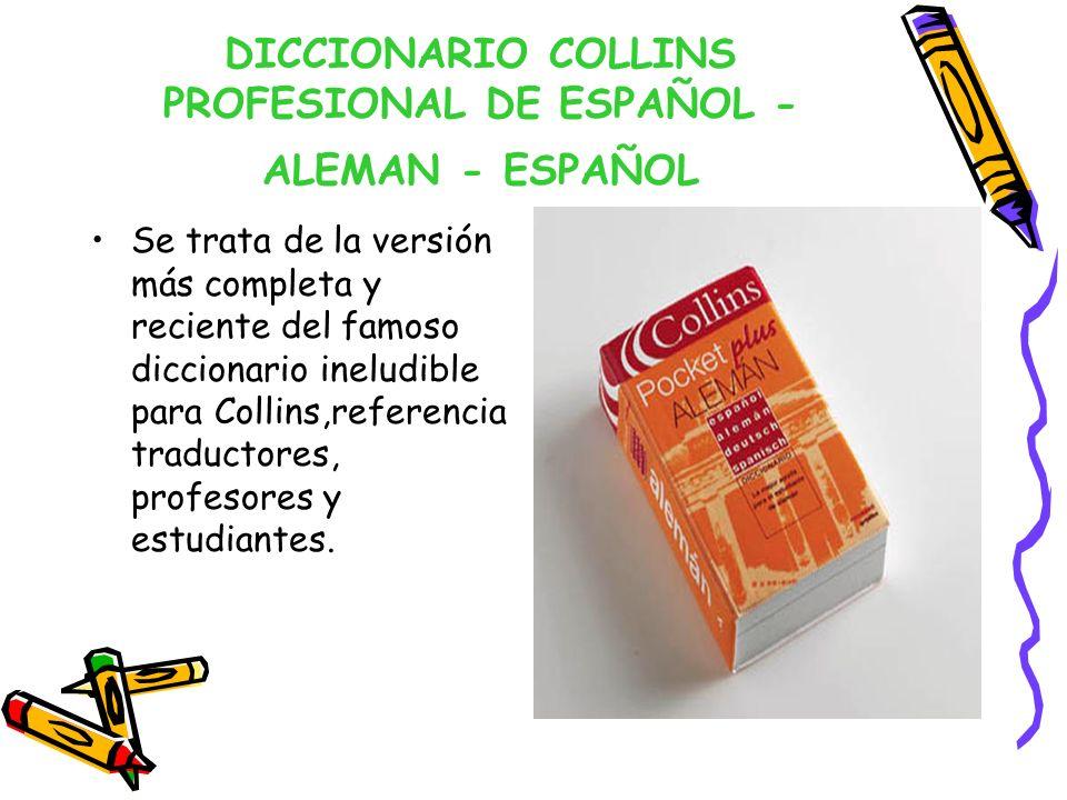 DICCIONARIO COLLINS PROFESIONAL DE ESPAÑOL - ALEMAN - ESPAÑOL
