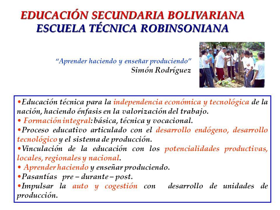 EDUCACIÓN SECUNDARIA BOLIVARIANA ESCUELA TÉCNICA ROBINSONIANA