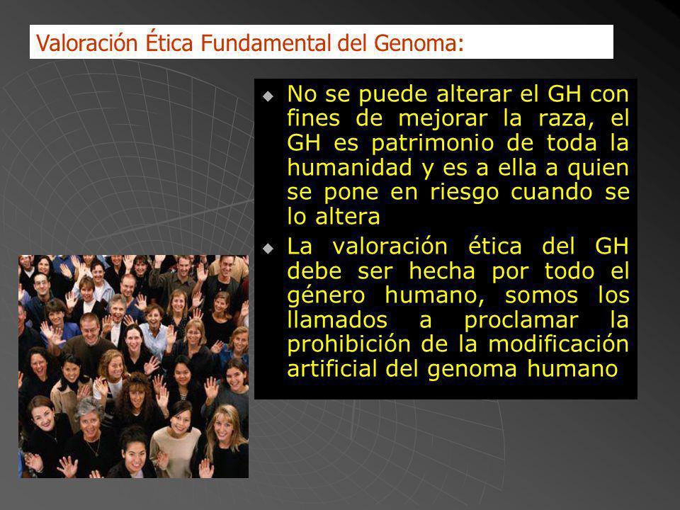 Valoración Ética Fundamental del Genoma:
