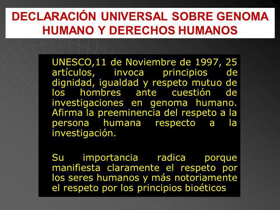 DECLARACIÓN UNIVERSAL SOBRE GENOMA HUMANO Y DERECHOS HUMANOS