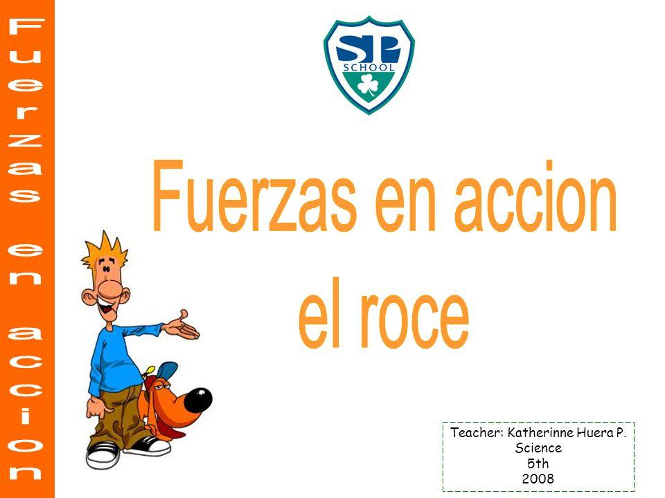 Teacher: Katherinne Huera P.