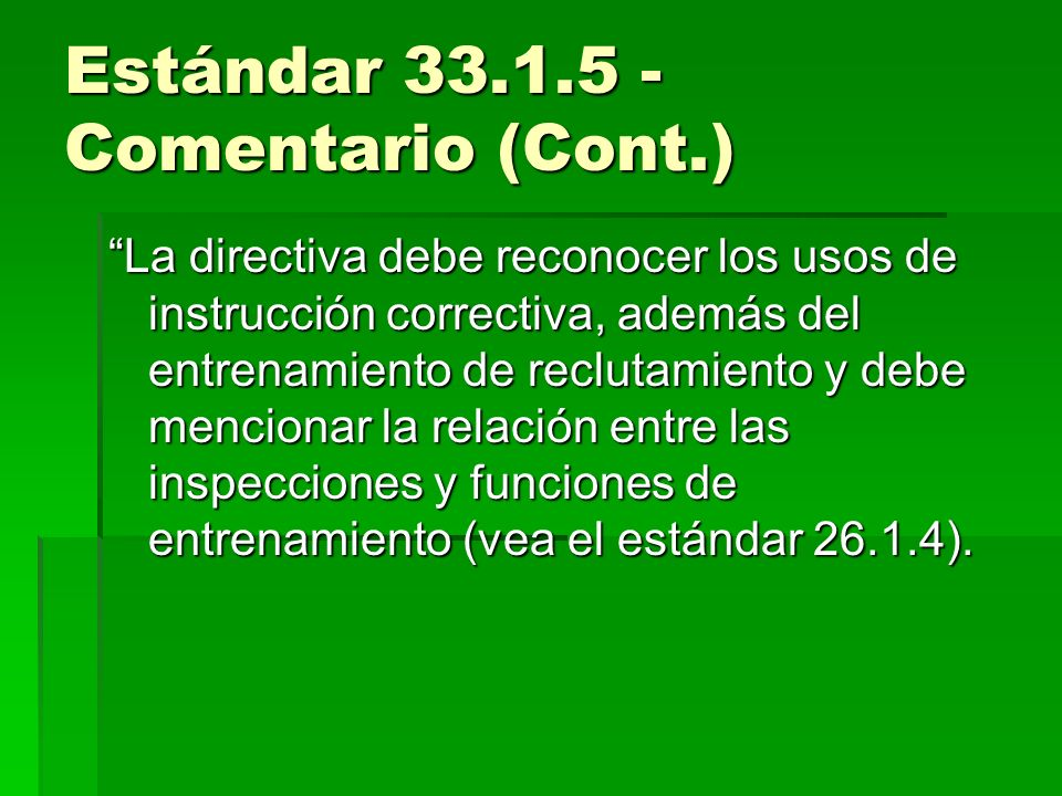 Estándar 33.1.5 - Comentario (Cont.)