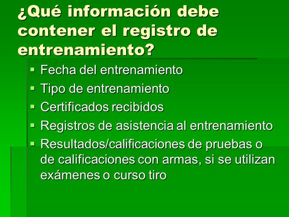 ¿Qué información debe contener el registro de entrenamiento