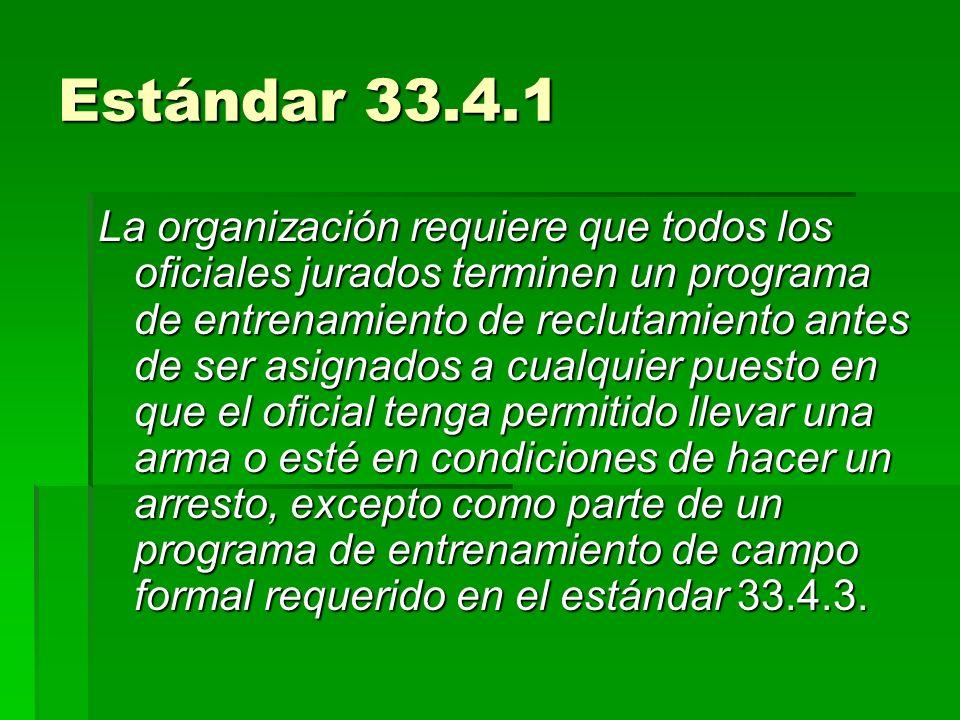 Estándar 33.4.1