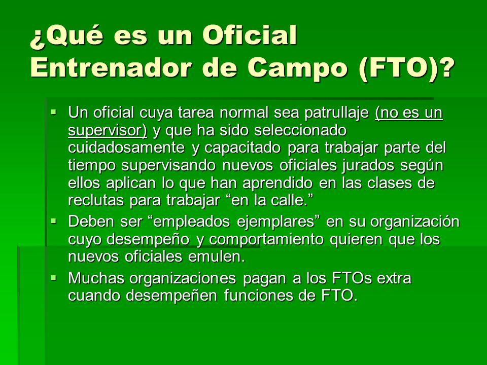 ¿Qué es un Oficial Entrenador de Campo (FTO)