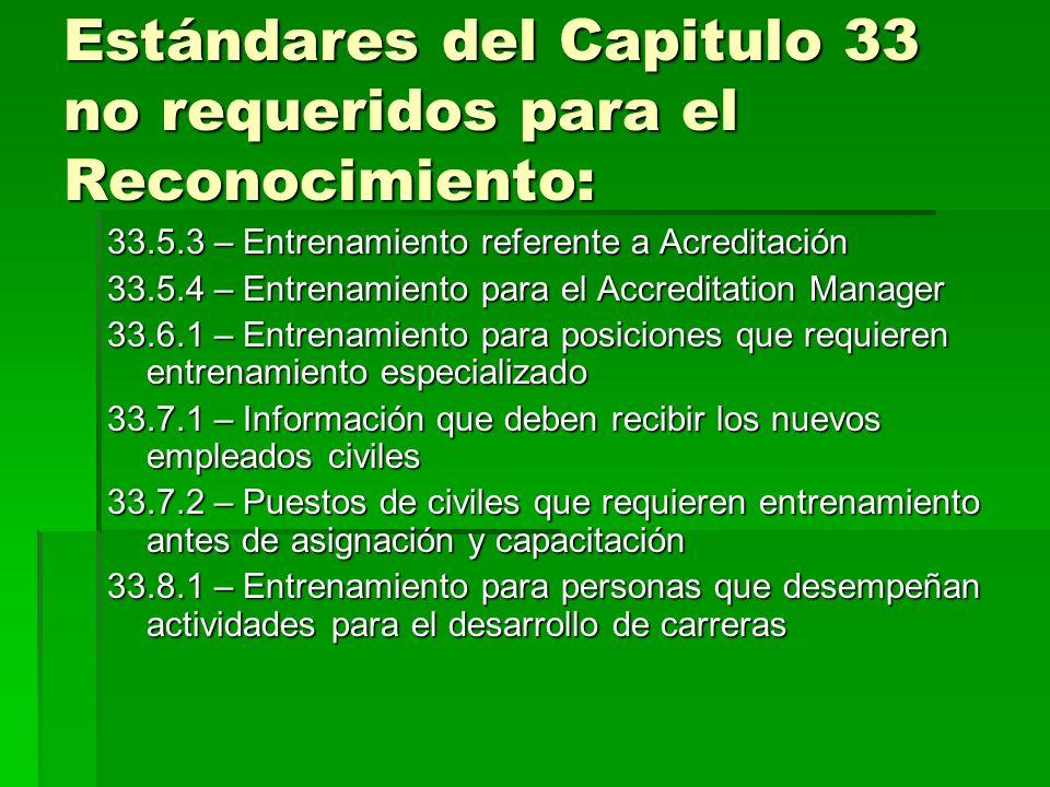 Estándares del Capitulo 33 no requeridos para el Reconocimiento:
