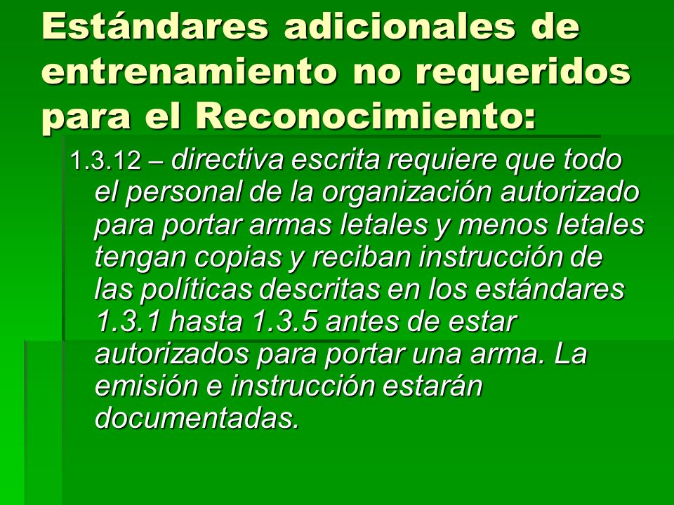 Estándares adicionales de entrenamiento no requeridos para el Reconocimiento:
