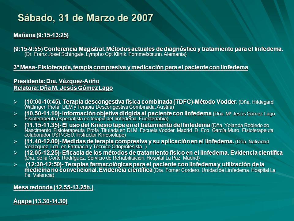 Sábado, 31 de Marzo de 2007 Mañana (9:15-13:25)