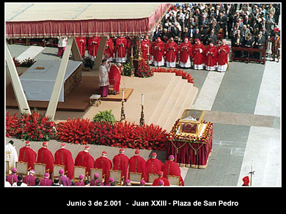 Junio 3 de 2.001 - Juan XXIII - Plaza de San Pedro
