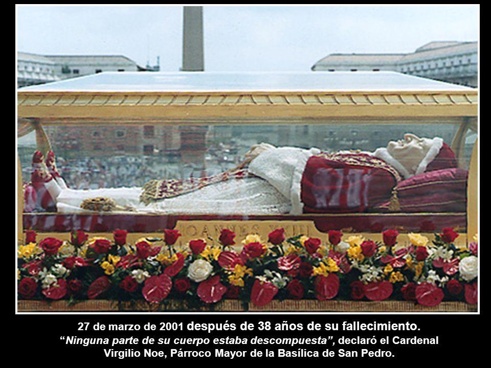 27 de marzo de 2001 después de 38 años de su fallecimiento