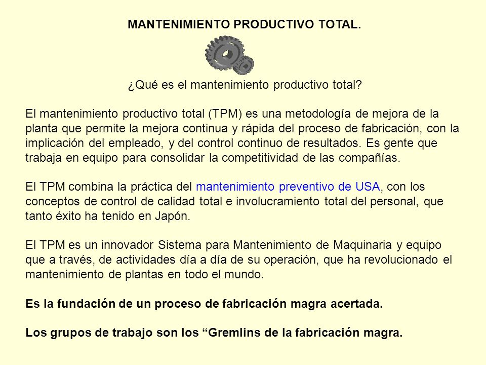 MANTENIMIENTO PRODUCTIVO TOTAL.