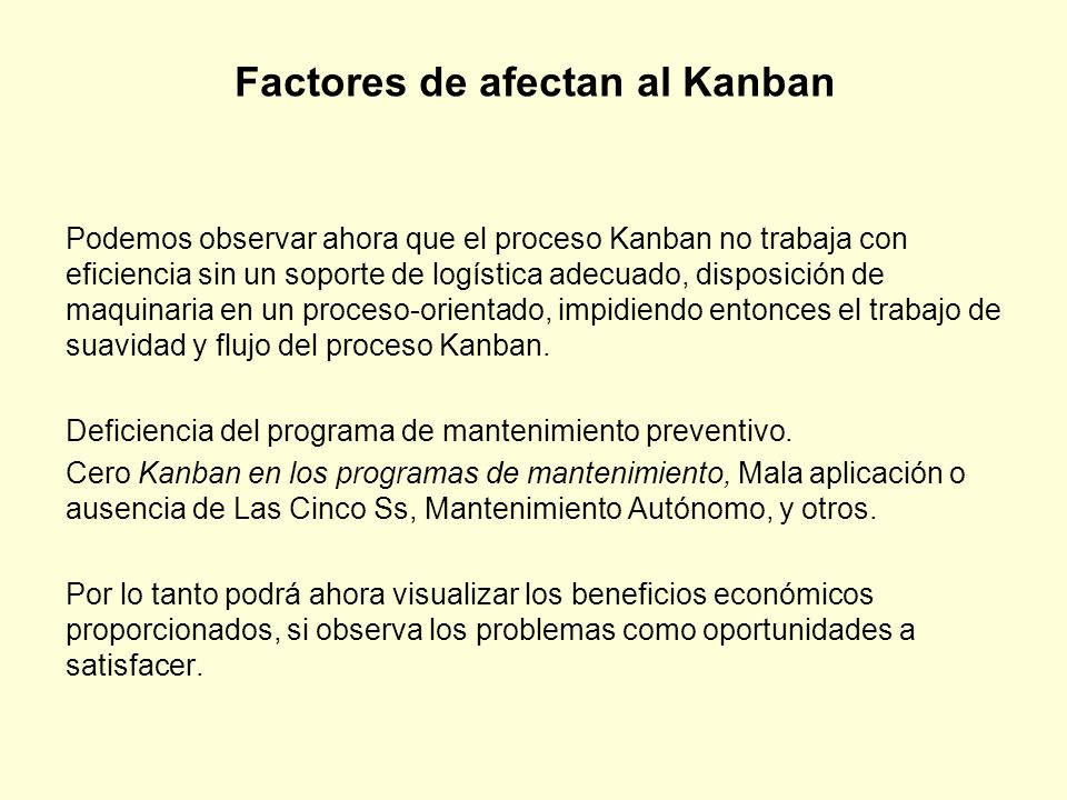 Factores de afectan al Kanban