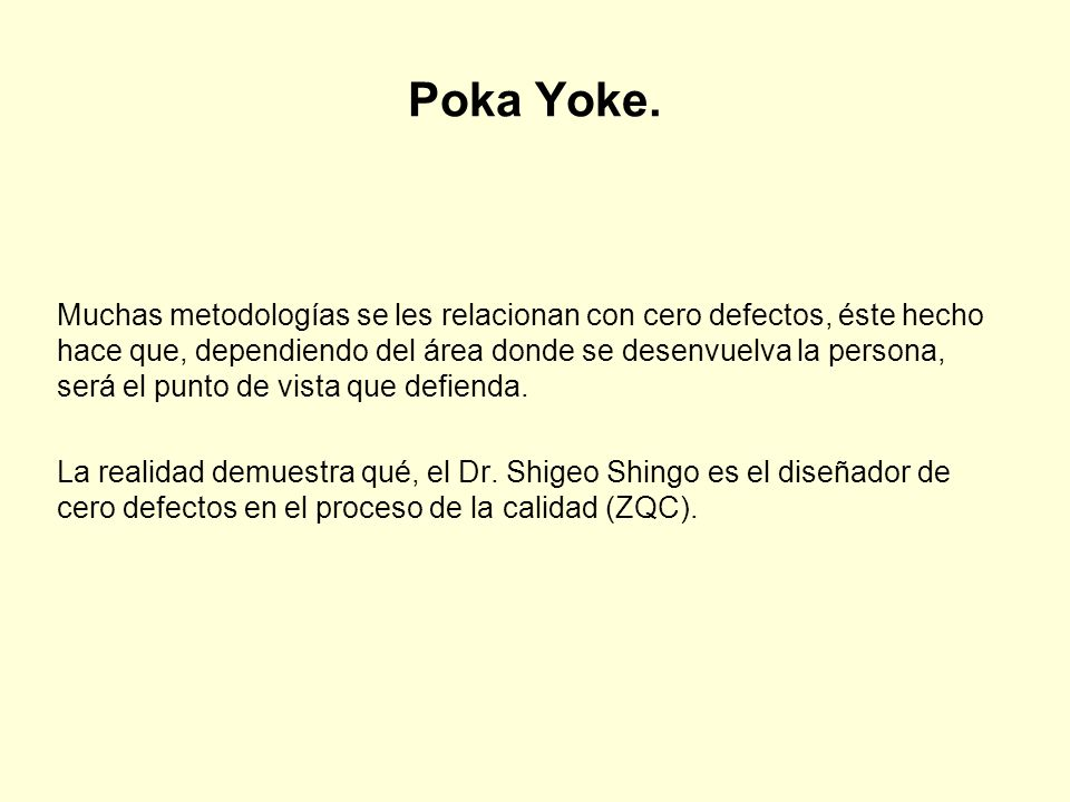 Poka Yoke.