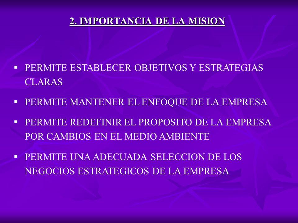2. IMPORTANCIA DE LA MISION