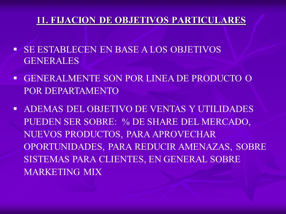 11. FIJACION DE OBJETIVOS PARTICULARES