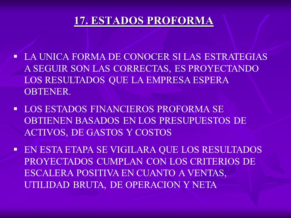 17. ESTADOS PROFORMA