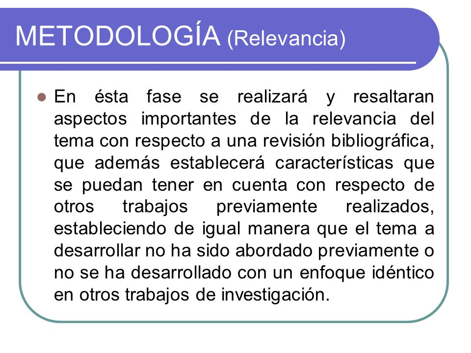 METODOLOGÍA (Relevancia)