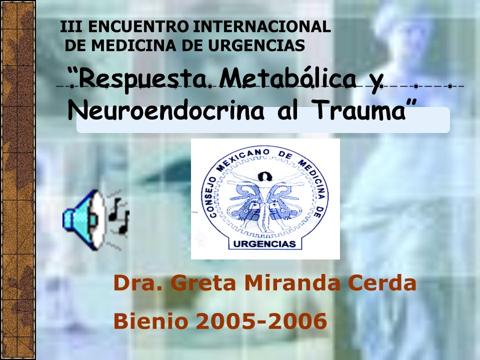 Respuesta Metabólica y Neuroendocrina al Trauma