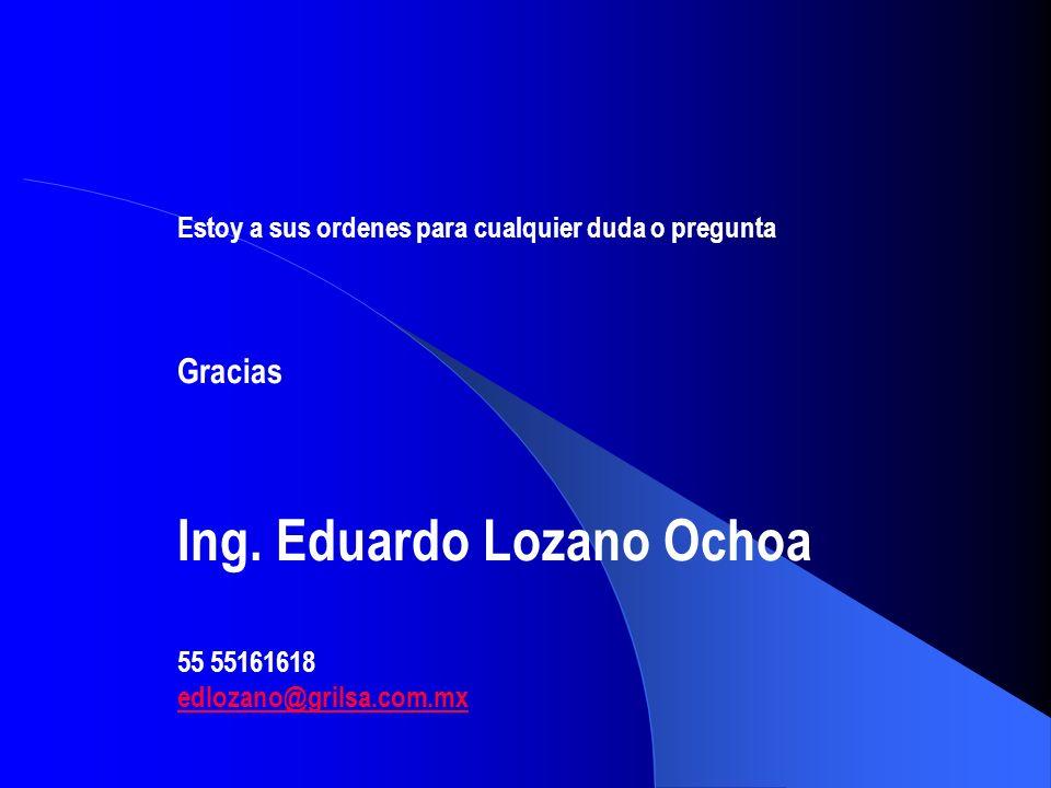 Ing. Eduardo Lozano Ochoa