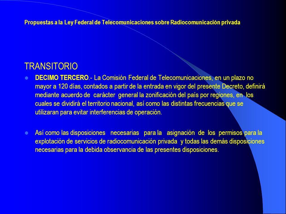 Propuestas a la Ley Federal de Telecomunicaciones sobre Radiocomunicación privada