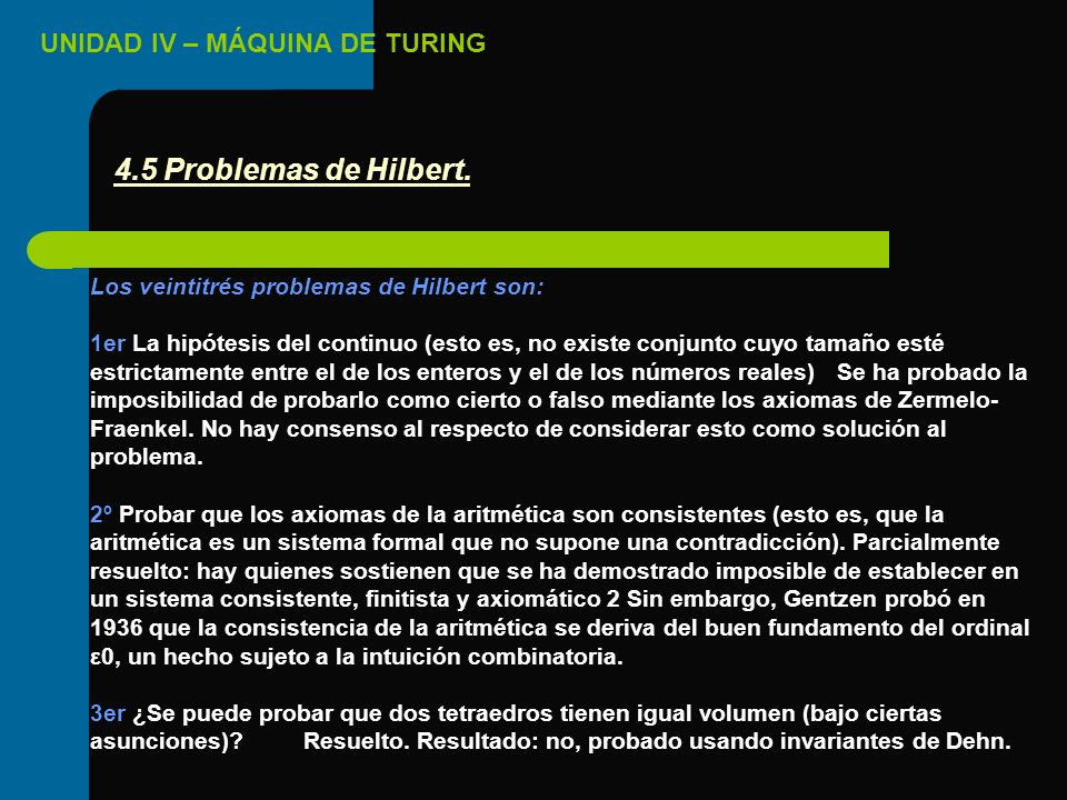 4.5 Problemas de Hilbert. Los veintitrés problemas de Hilbert son:
