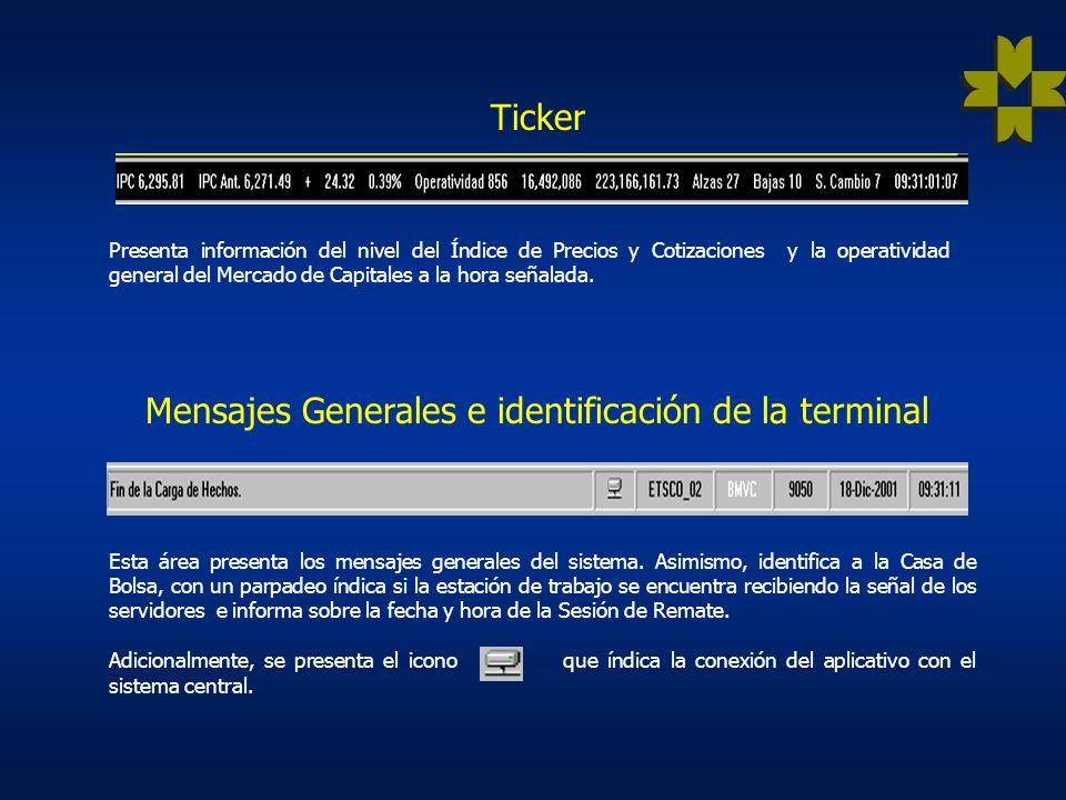 Mensajes Generales e identificación de la terminal